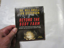 Beyond the Body Farm : A Legendary Bone Detective Explores Murders Audio CD NEW