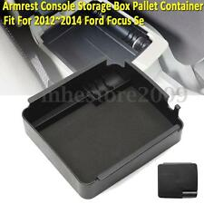 Armrest Center Console Storage Box Pallet Container For 2012~2014 Ford Focus Se