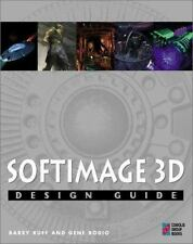 Softimage 3D Design Guide with CDROM: Everything You Need to Master 3D Modeling