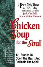 Chicken Soup for the Soul: Chicken Soup for the Soul : 101 Stories to Open the H