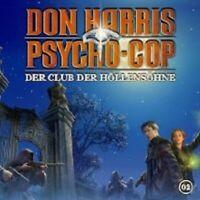 """DON HARRIS PSYCHO COP """"02: CLUB DER HÖLLENSÖHNE"""" CD NEU"""