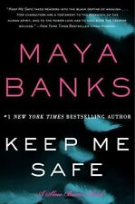 Slow Burn: Keep Me Safe Bk. 1 by Maya Banks (2014, Paperback)