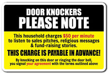 DOOR KNOCKERS PLEASE NOTE Novelty Sign warning funny solicitation home gift
