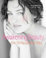 Awakening Beauty The Dr. Hauschka Way-ExLibrary