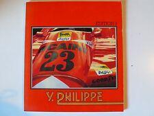 Edition 1, Y. Philippe/Franz W. Wesel – Prefazione Marc Surer, 1981, 130 pagine