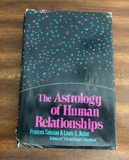 The Astrology of Human Relationships by Louis S. Acker & Frances Sakoian (1976)