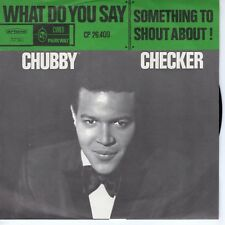 7inch CHUBBY CHECKER what od you say HOLLAND VG+++/EX (S1312)