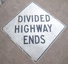 "Rare Vintage DIVIDED HIGHWAY ENDS SIGN 36"" x 36"""