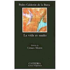 Letras Hispanicas: La Vida Es Sueno by Pedro Calderón de la Barca (1977,...
