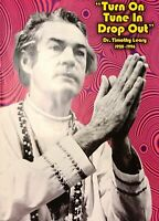 Dr. Timothy Leary Tribute Death Tribute Quote UK Import Poster 24 x 34