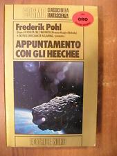 Frederik Pohl APPUNTAMENTO CON GLI HEECHEE cosmo oro editrice Nord n° 71 1985