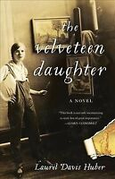 Velveteen Daughter, Paperback by Huber, Laurel Davis, Brand New, Free shippin...