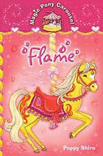 Magic Pony Carousel 6: Flame, New, Shire, Poppy Book