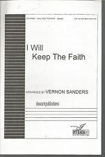 I Will Keep the Faith Odum/Sanders Sheet Music 1998