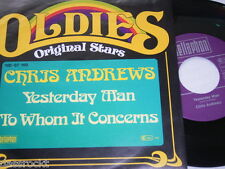 "7"" - Chris Andrews / Yesterday Man & To whom it Concerns - MINT # 3537"