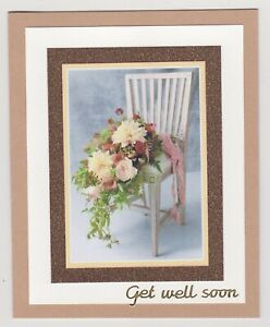 Blank Handmade Greeting Card ~ GET WELL SOON with ROSES ON CHAIR