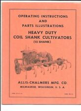 Allis Chalmers Heavy Duty Coil Shank Cultivators Operating Instructions Manual