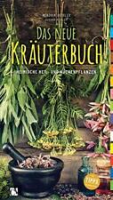 Das neue Kräuterbuch Heimische Heilpflanzen Küchenpflanzen Kräuter Apotheke Buch