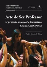 Arte de Ser Professor - O projecto musical e formativo Grande Bichofonia