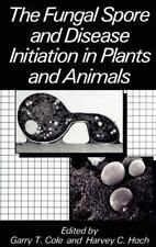 The Fungal Spore and Disease Initiation in Plants and Animals (1991, Hardcover)