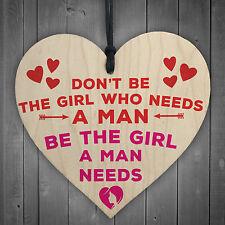 Be The Girl A Man Needs Motivational Wooden Hanging Heart Friendship Gift Sign