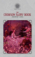The Crimson Fairy Book (Throne Classics), Very Good Condition Book, Lang, Andrew