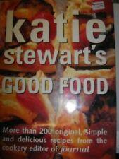 Good Food, Katie Stewart, Very Good, Hardcover