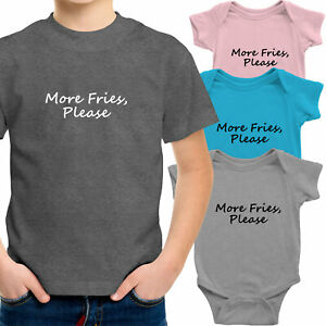 More Fries Please Toddler Kids Youth Tee T-Shirt Infant Baby Bodysuit Clothes