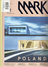 MARK, FEBRUARY / MARCH, 2013 (  ANOTHER ARCHITECTURE * FELIX CLAUS * KWK PROMES