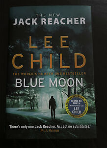 Blue Moon (Jack Reacher) by Lee Child - Hardcover - Exclusive Signed Edition