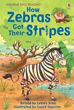 How Zebras Got Their Stripes (Usborne First Reading), Good Condition Book, Lesle