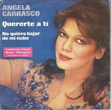 """ANGELA CARRASCO-QUERERTE A TI + NO QUIERO BAJAR DE MI NUBE SINGLE VINYL 7"""" 1979"""