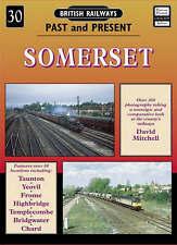 British Railways Past and Present - SOMERSET (Paperback, 2007)
