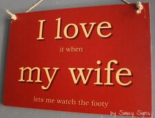 I Love My Wife Footy Sign Football Rugby League TV Wooden Shed Man Cave Aussie