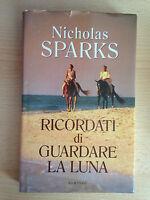 RICORDATI DI GUARDARE LA LUNA Romanzo Nicholas Sparks 2007
