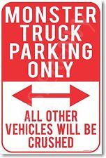 Monster Truck Parking Only - NEW Humor Joke POSTER