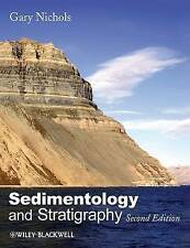 Sedimentology and Stratigraphy by Nichols, Gary