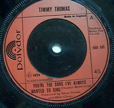 """TIMMY THOMAS - Youre The Song Ive Always - 7"""" Single"""