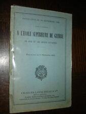 INSTRUCTION DU 10 SEPTEMBRE 1928 POUR L'ADMISSION A L'ECOLE DE GUERRE - 1932