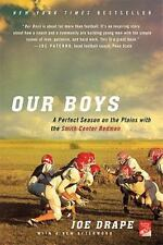 Our Boys: A Perfect Season on the Plains with the Smith Center Redmen, Drape, Jo