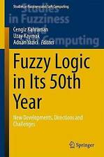 Fuzzy Logic in Its 50th Year: New Developments, Directions and Challenges (Studi