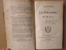 Guillaume LALLEMENT : HISTOIRE DE LA COLOMBIE, 1826. 1 carte en anastatique