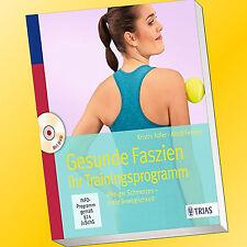 GESUNDE FASZIEN | Ihr Trainingsprogramm | Weniger Schmerzen - Mehr Bewegli(Buch)
