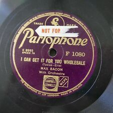 78rpm MAX BACON i can get it for you wholesale / buy my little ten-a-penny pills