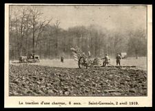 1919  --  TRACTION D UNE CHARRUE 6 SOCS  SAINT GERMAIN 3M583