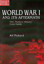 World War One - Hsc Modern History Guide: Hsc Modern History Core Guide by...