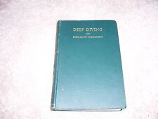 DEEP DIVING and SUBMARINE OPERATIONS by Sir  R. H. Davis/Signed/HC/Reference