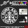 Guns and Coffee Custom Sticker decal Car truck window toolbox gun rifle pistol