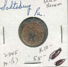 Saltsburg PA 1 Cent Coal Token Scrip .01 2505 A-1 R10 04 HT 3P33 Kiskiminetas