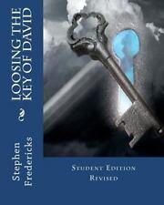 Loosing the Key of David by Rev Stephen Thomas Fredericks (2012, Paperback)